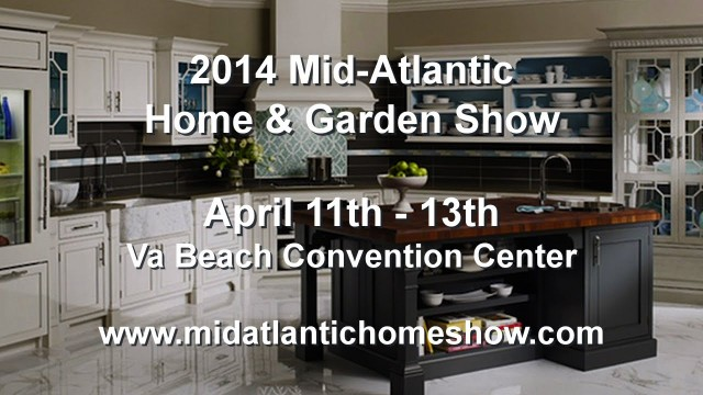 2014 Mid-Atlantic Home & Garden Show