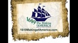 1619 The Making of America Roundtable