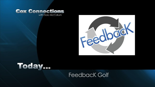 Connections Episode 710 B – Feedback Golf
