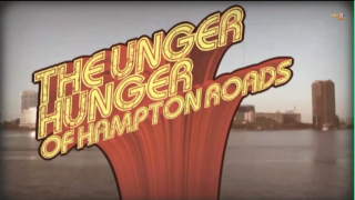 The Unger Hunger of Hampton Roads