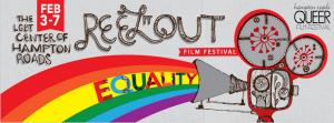 Reel it OUT Film Festival @ Across Hampton Roads
