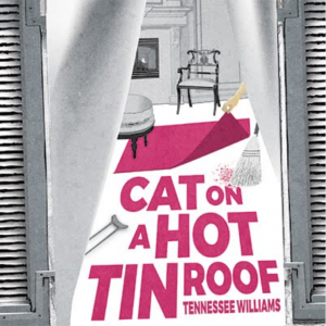 "Little Theatre of Norfolk presents ""Cat on a Hot Tin Roof"" @ Norfolk 