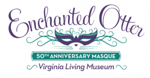 Enchanted Otter Masque: VLM 50th Anniversary Gala @ Virginia Living Museum | Newport News | Virginia | United States